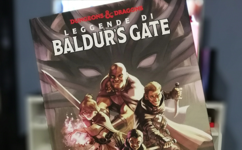 Dungeons & Dragons Vol.1 – Leggende di Baldur's Gate